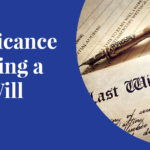 The Significance of having a Last Will