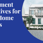 Government incentives for first Home buyers