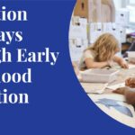 Migration Pathways through Early Childhood Education